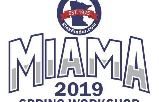 May 9, 2019: MIAMA around the Rink – Bi-weekly e-newsletter